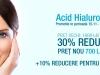 30% reducere la acid hialuronic